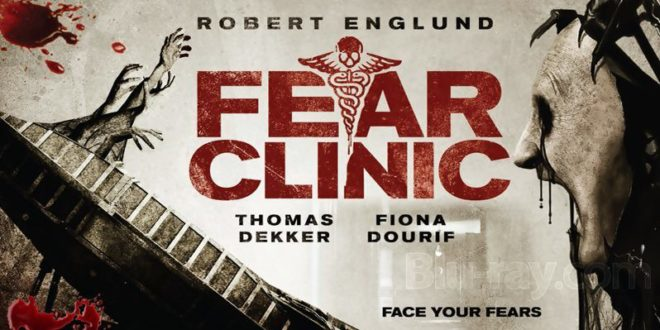 Fear Clinic 2015 Movie Review Pophorror