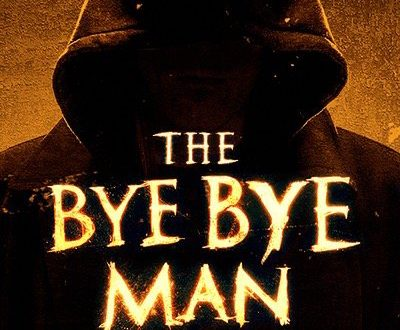 8 reasons why not to see the bye bye man pophorror