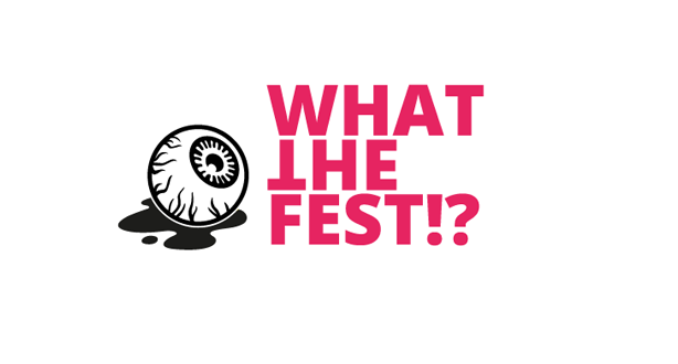 What The Fest