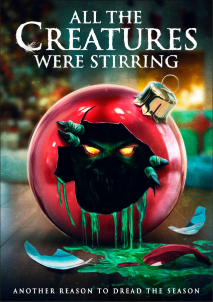 Trailer and Poster for 'All the Creatures Were Stirring' - PopHorror