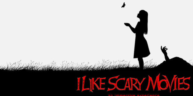 New Immersive Experience, I Like Scary Movies, Coming to LA Soon