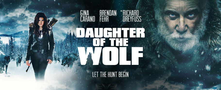 Coming Soon To Theaters And VOD: 'Daughter Of The Wolf' Starring ...