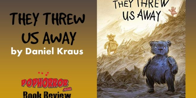 'They Threw Us Away' By Daniel Kraus – Middle School Horror Book Review